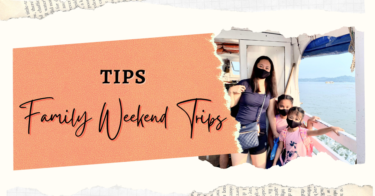 Weekend trips with kids tips