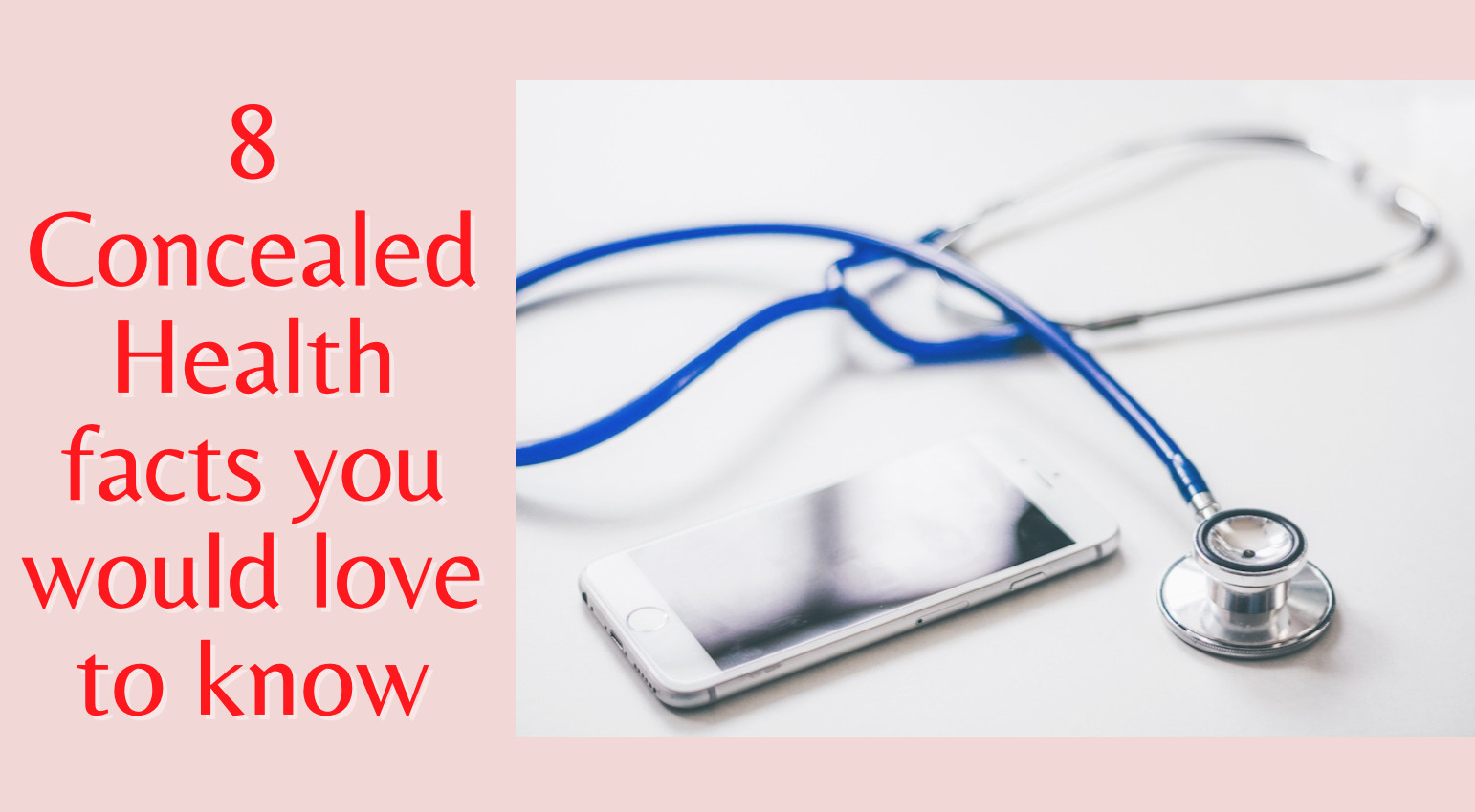 8 Concealed Health facts you would love to know